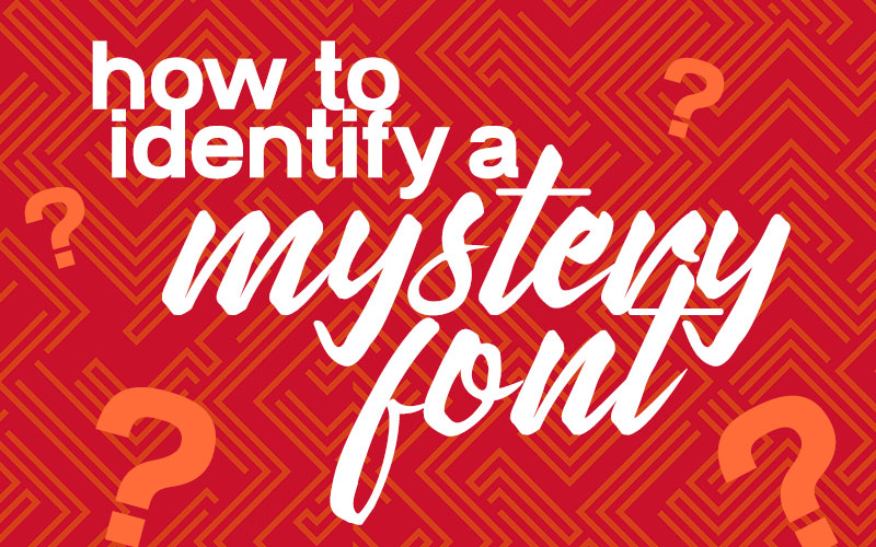 How to Identify a Mystery Font Banner