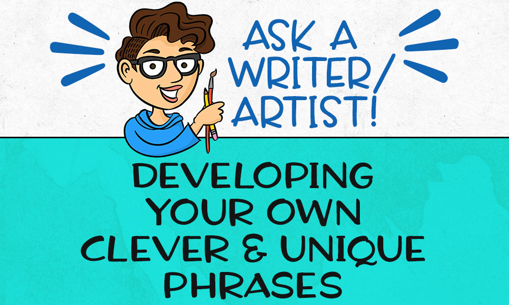 Developing Your Own Clever and Unique Phrases Banner