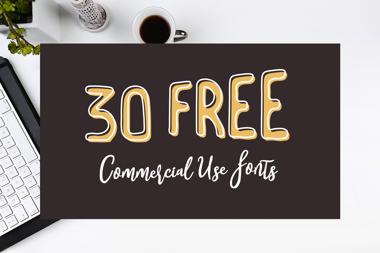 30 FREE Commercial Use Fonts Preview