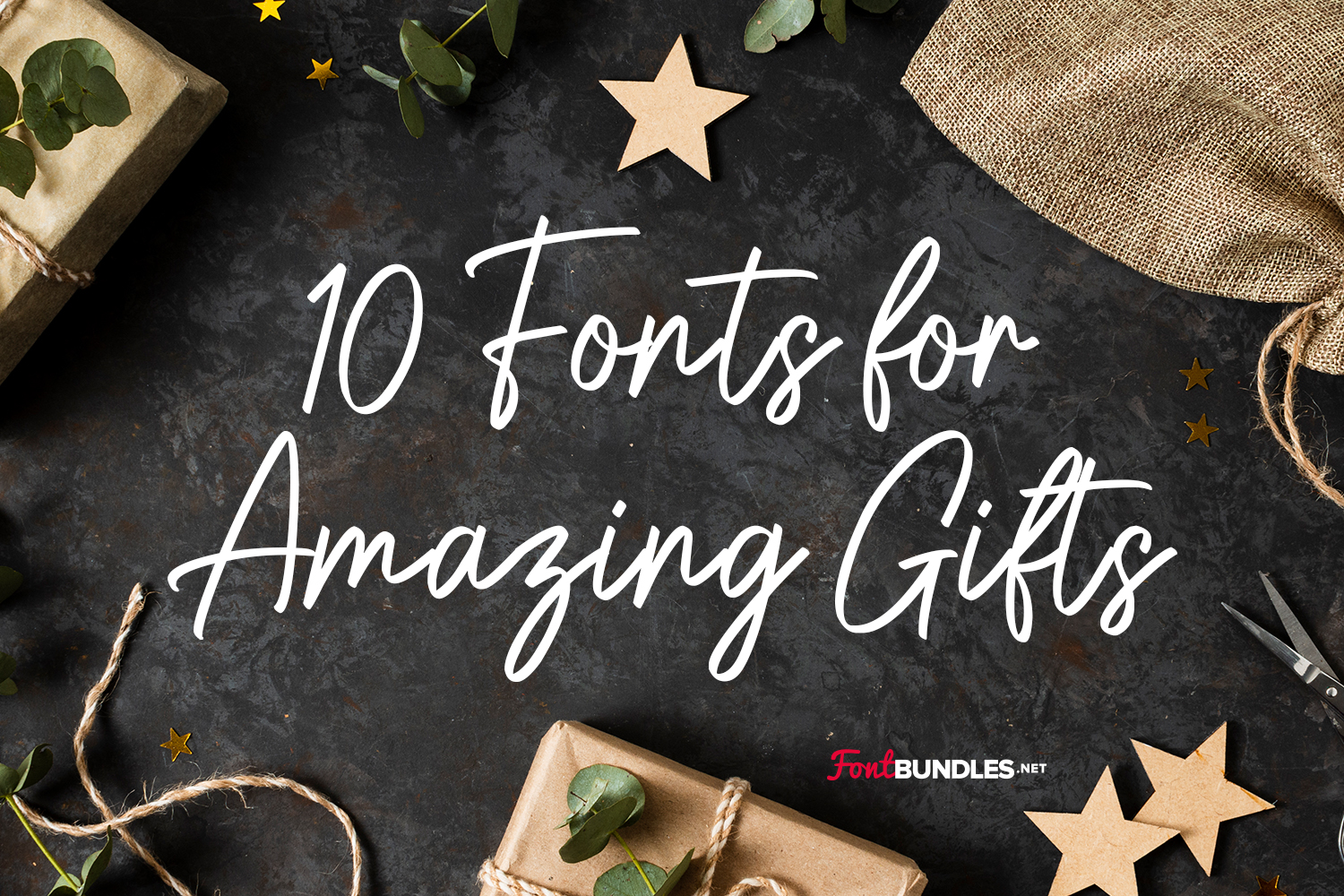 10 Fonts for Amazing Gifts Preview