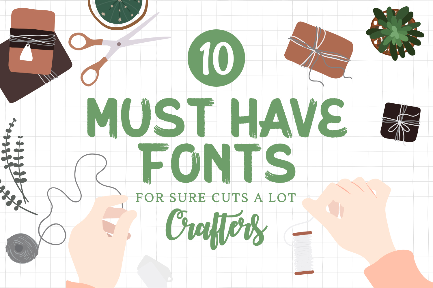 10 Must Have Fonts for Sure Cuts A Lot (SCAL) Crafters Preview