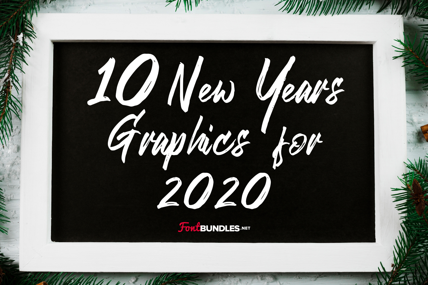 10 New Years Graphics for 2020 Preview