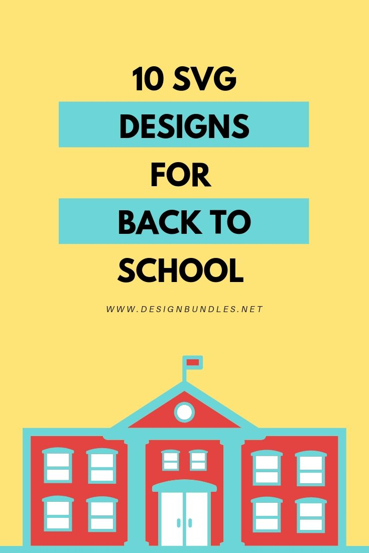 10 SVG Designs for Back to School