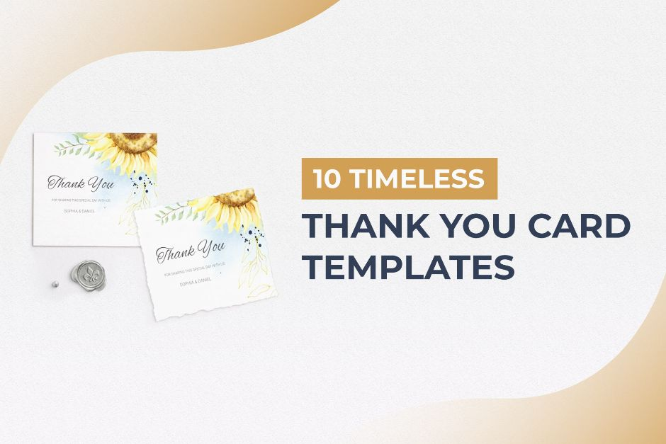 10 Timeless Thank You Card Templates To Customize