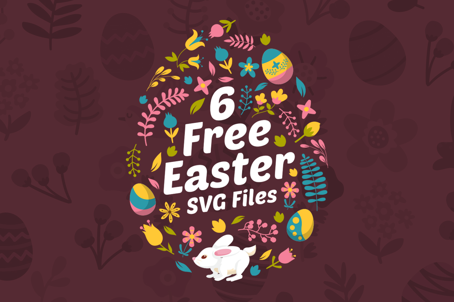 6 FREE Easter SVG Files Preview