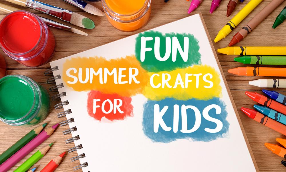 Fun Summer Crafts For Kids