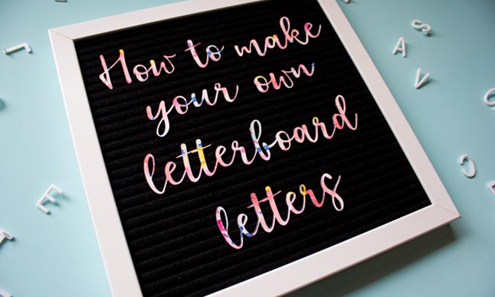 How to Make Your Own Letterboard Letters Banner