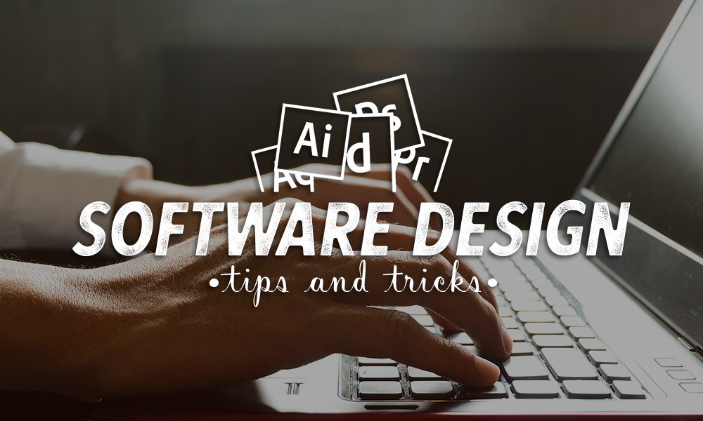 Software Design Tips and Tricks