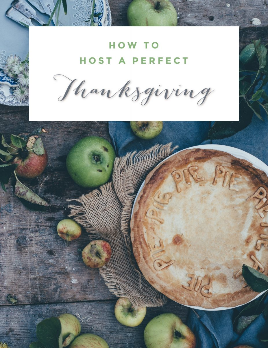 How to Host a Perfect Thanksgiving. Easy Party planning ideas