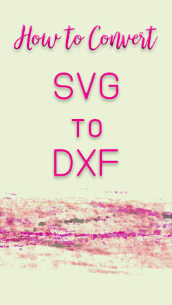 How to convert SVG to DXF