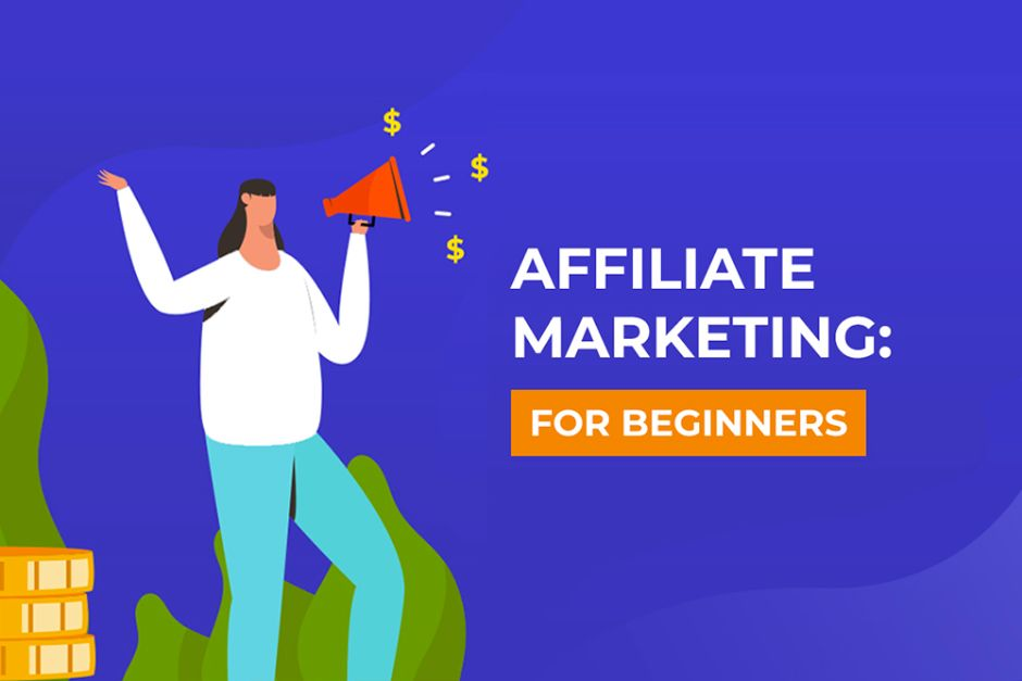Affiliate Marketing: For Beginners