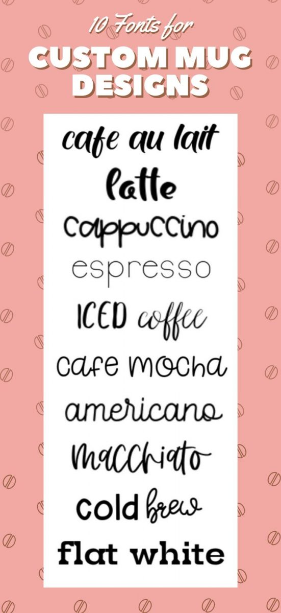 10 fonts perfect for making custom coffee mug designs
