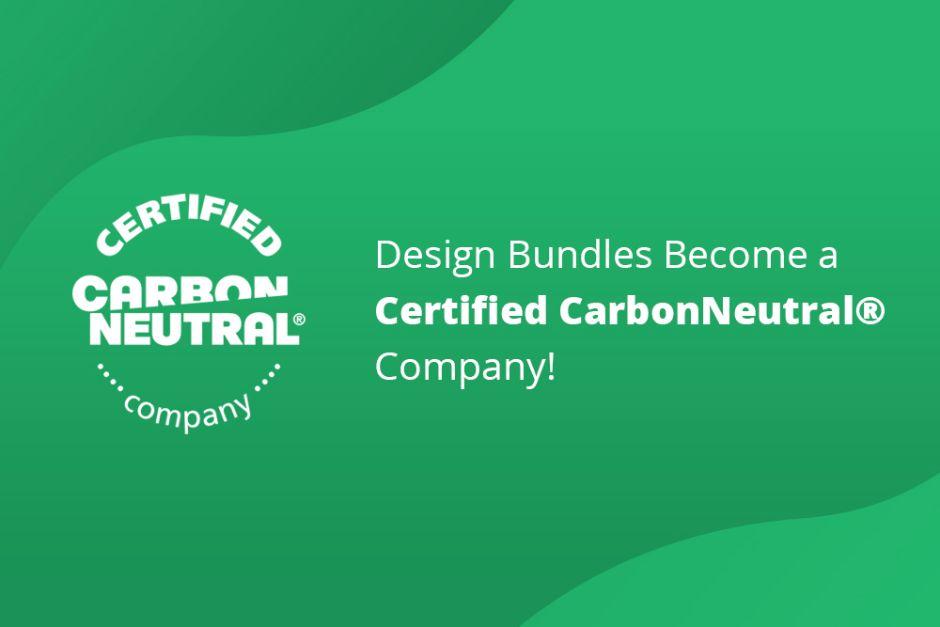 Design Bundles Become a Certified CarbonNeutral® Company