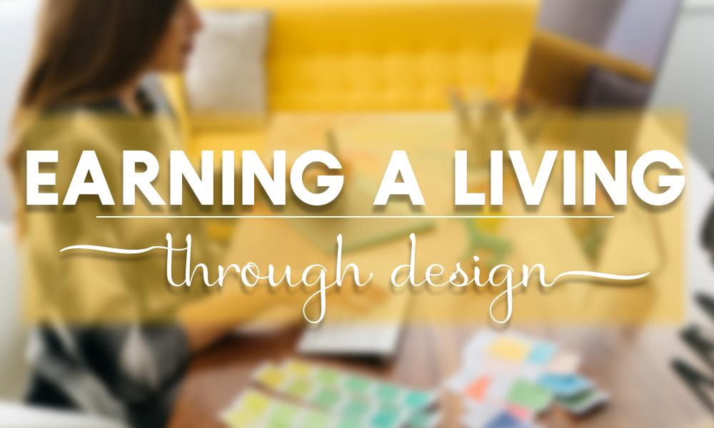 Earning a Living Through Design
