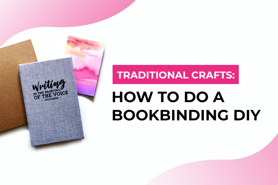 Endangered & Traditional Crafts: How To Do a Bookbinding DIY