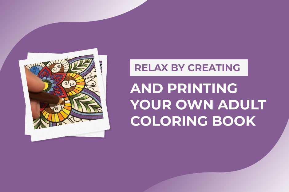 Relax By Creating And Printing Your Own Adult Coloring Book