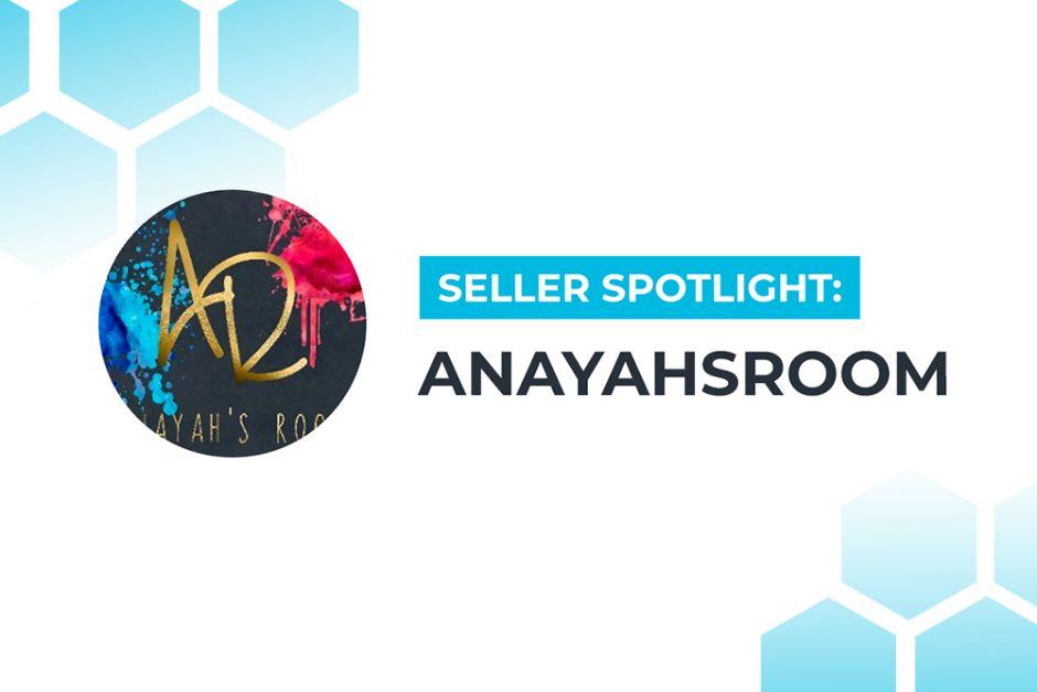 Seller Spotlight: Anayah's Room Banner