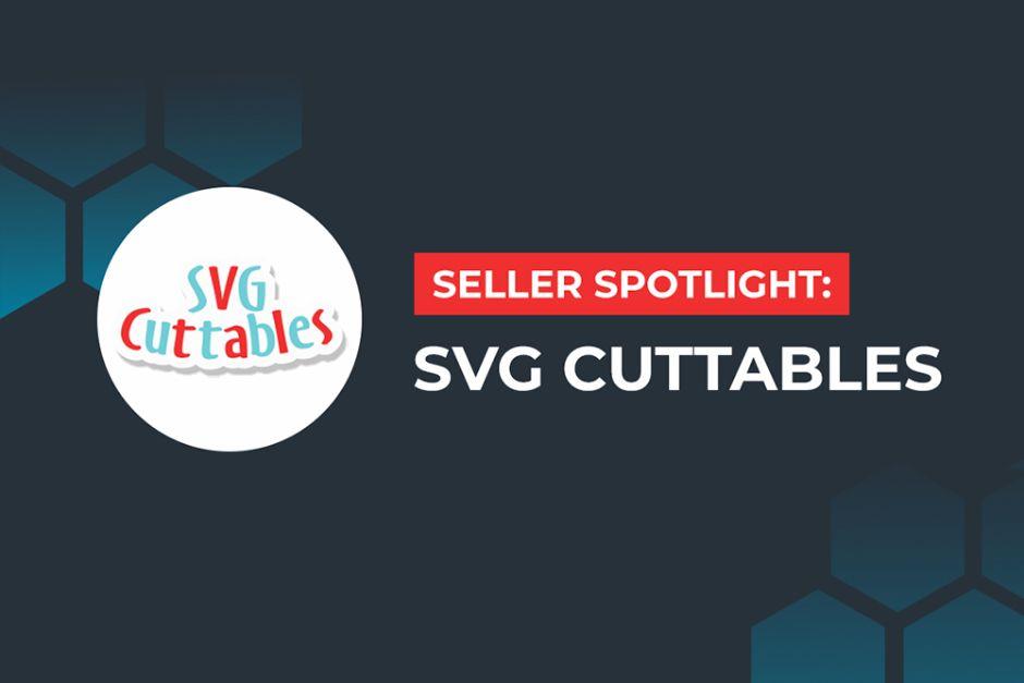 Seller Spotlight: SVG Cuttables Banner