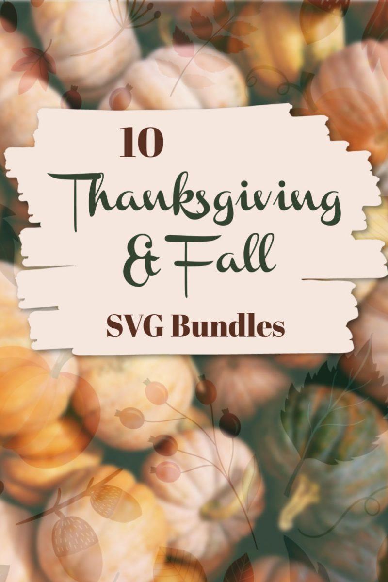 10 Thanksgiving and Fall SVG design bundles