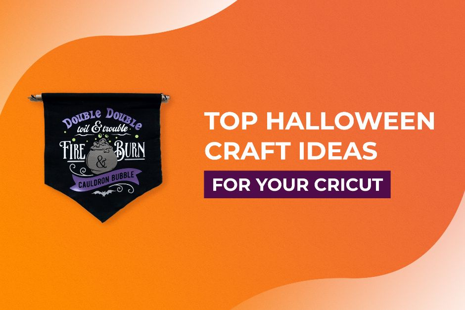 Top Halloween Craft Ideas for Your Cricut