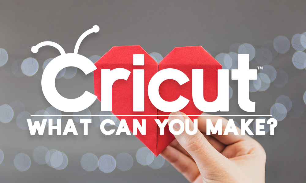 What Can You Cut With a Cricut?
